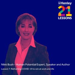 Henley Business School 21 Lessons in 21 Days with Nikki Bush