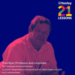 Henley Business School 21 Lessons in 21 Days with Tom Ryan