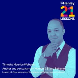 Henley Business School 21 Lessons in 21 Days with Timothy Maurice