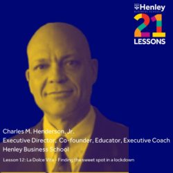 Henley Business School 21 Lessons in 21 Days with Frans van der Colff